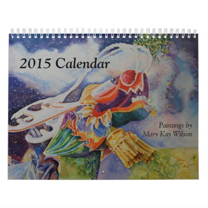 Mary Kay Wilson 2015 Art Calendar