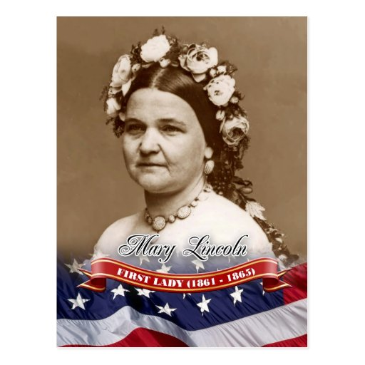 Mary Lincoln, First Lady of the U.S. Post Card