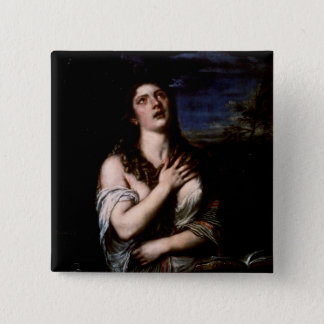Mary Magdalene, c.1561 Pinback Button