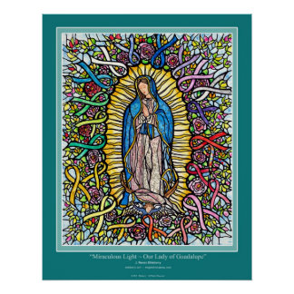 "Mary ""Miraculous Light-Guadalupe"" ribbon Ekleberry Poster"