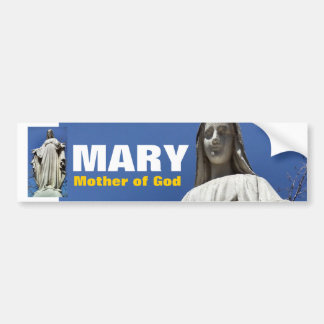 Mary Mother of God Bumper Sticker