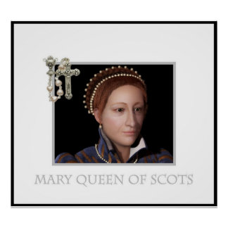 Mary Queen of Scots (2) Poster