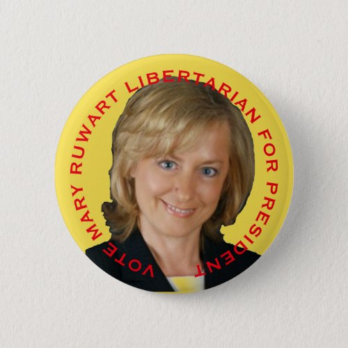 Mary Ruwart for President Button