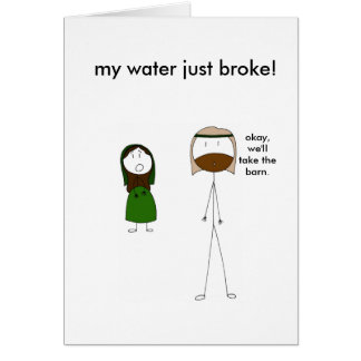Mary s Water Breaks Greeting Cards