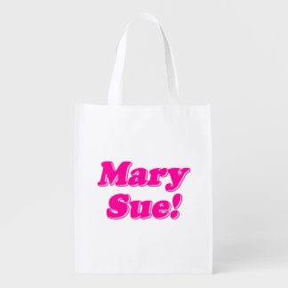 Mary Sue! Reusable Grocery Bag