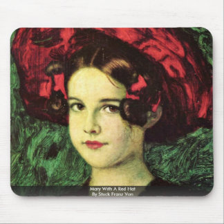 Mary With A Red Hat By Stuck Franz Von Mouse Pad