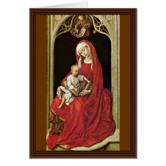 Mary With Christ Child (Madonna Duran) By Rogier Card