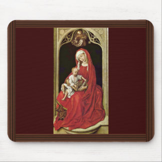 Mary With Christ Child (Madonna Duran) By Rogier Mouse Pad