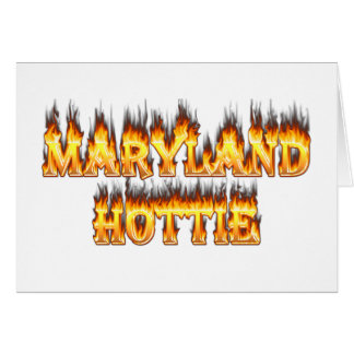 Maryand hottie fire and flames design greeting card