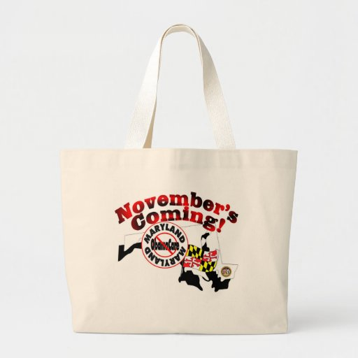 Maryland Anti ObamaCare – November's Coming! Bag