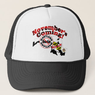 Maryland Anti ObamaCare – November's Coming! Trucker Hat