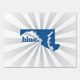 MARYLAND BLUE STATE YARD SIGN