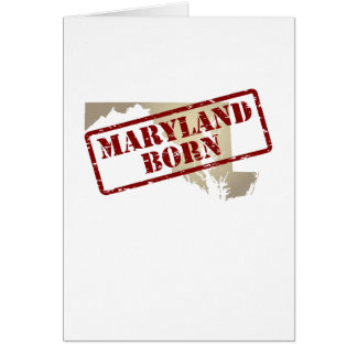 Maryland Born - Stamp on Map Card
