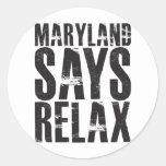 Maryland dice se relaja etiquetas redondas
