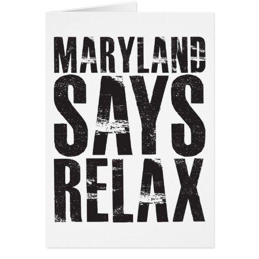 Maryland dice se relaja felicitación