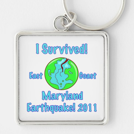 Maryland Earthquake of 2011 Keychain