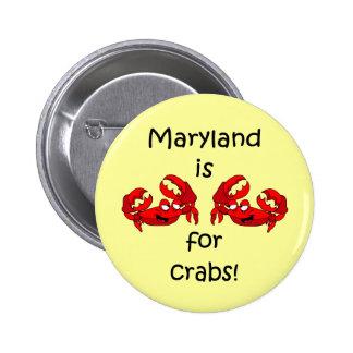 Maryland está para los cangrejos pin redondo de 2 pulgadas