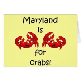 Maryland está para los cangrejos tarjeta de felicitación