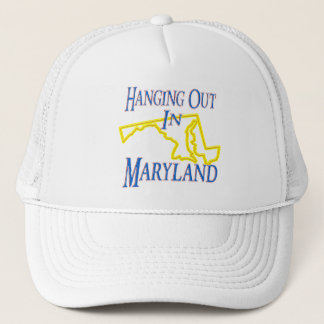 Maryland - Hanging Out Trucker Hat