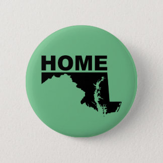 Maryland Home Away From State Button Badge Pin