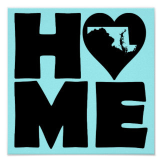 Maryland Home Heart State Poster Sign