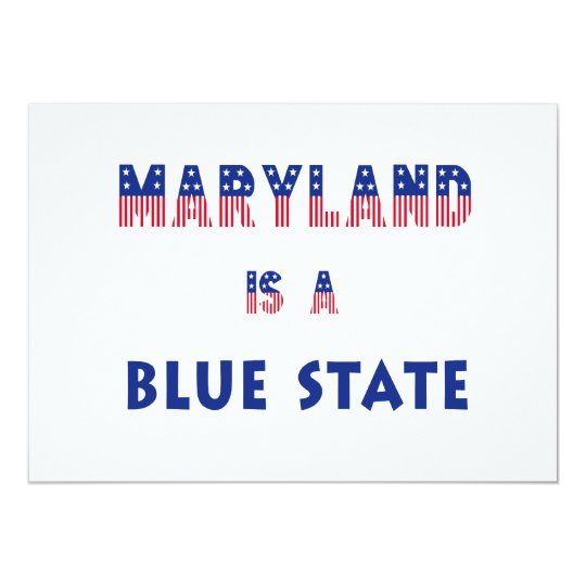 Maryland is a Blue State Card