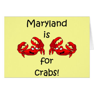 Maryland is for Crabs Card