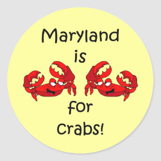 Maryland is for Crabs Classic Round Sticker