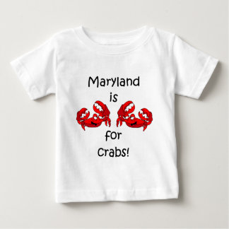 Maryland is for Crabs Infant T-shirt