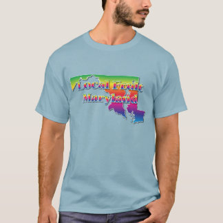 MARYLAND LOCAL FRUIT T-Shirt