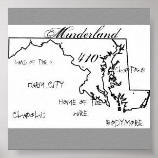 maryland, Murderland, 410, Clapolis, Bodymore, ... Poster