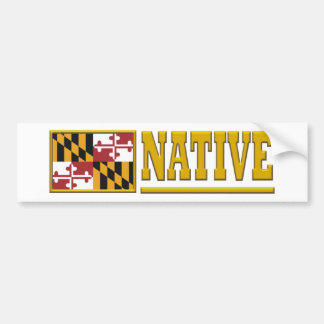 Maryland Native Car Bumper Sticker
