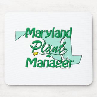 Maryland Plant Manager Mouse Pad