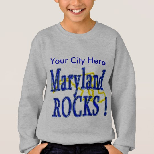 Maryland Rocks ! Sweatshirt