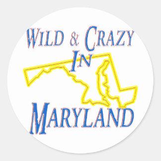 Maryland - salvaje y loco pegatina redonda