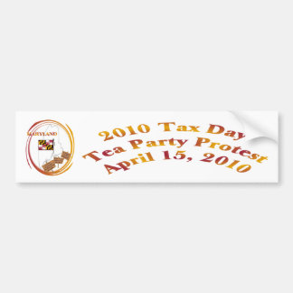 Maryland Tax Day Tea Party Protest Car Bumper Sticker