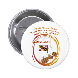 Maryland Tax Day Tea Party Protest Pinback Button