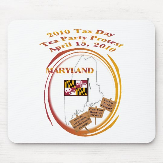 Maryland Tax Day Tea Party Protest Mouse Pad