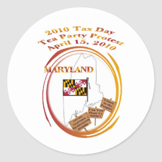 Maryland Tax Day Tea Party Protest Classic Round Sticker