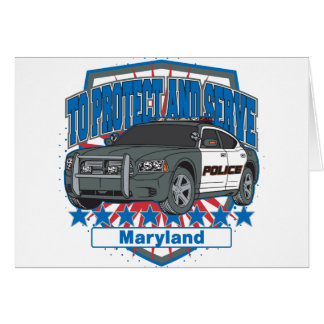 Maryland To Protect and Serve Police Squad Car Card