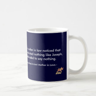 Mary's Mother in Law notices Coffee Mug