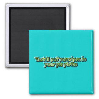Marzipan In Your Pie Plate Refrigerator Magnet
