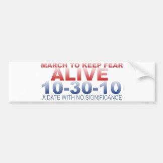 Marzo para mantener miedo vivo pegatina para auto
