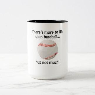 Más a la vida que béisbol taza dos tonos