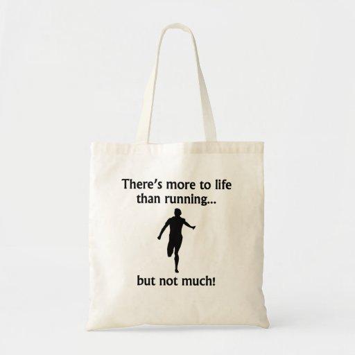 Más a la vida que corriendo bolsas de mano