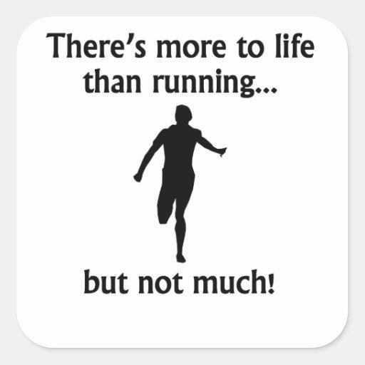 Más a la vida que corriendo pegatina cuadrada