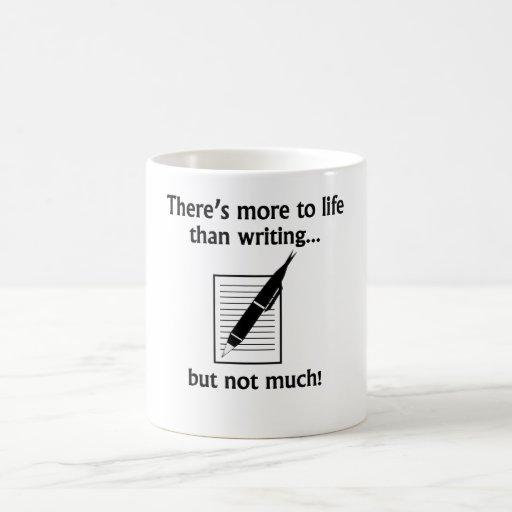 Más a la vida que la escritura tazas