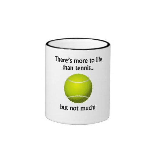 Más a la vida que tenis taza