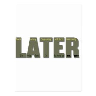 MÁS ADELANTE: El lament del procrastinator Postales