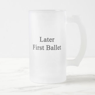 Más adelante primer ballet taza de café